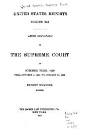 United States Reports: Cases Adjudged in the Supreme Court, Volume 254