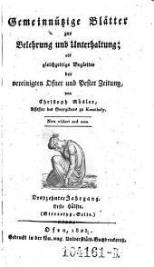 Gemeinnützige Blätter zur Belehrung und Unterhaltung; als gleichzeitige Begleiter der vereinigten Ofner und Pester Zeitung von Christoph Rösler: Band 7