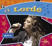 Lorde: Singing Sensation: Singing Sensation