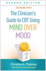 The Clinician S Guide To Cbt Using Mind Over Mood Second Edition Book PDF