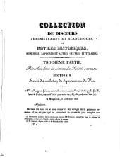 Collection de discours administratifs et académiques, de notices historiques, mémoires, rapports, et autres oeuvres littéraires: Volumes1à2