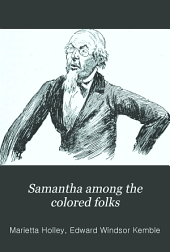 "Samantha Among the Colored Folks: ""My Ideas on the Race Problem,"""