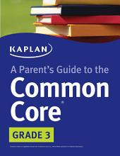 Parent's Guide to the Common Core: 3rd Grade