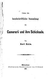 Ueber die handschriftliche Sammlung der Camerarii und ihre Schicksale