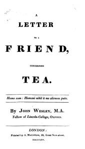 A Letter to a Friend, Concerning Tea