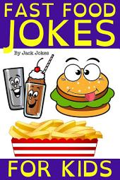 Fast Food Jokes For Kids