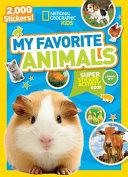 My Favorite Animals Super Sticker Activity Book