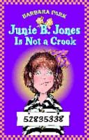 Junie B  Jones Is Not a Crook PDF