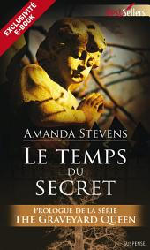 Le temps du secret: Prologue - The Graveyard Queen