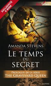 Le temps du secret: Prologue - The Graveyard Queen