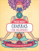 Press Here  Chakras for Beginners