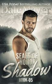 SEALs of Honor: Shadow (Military Romantic Suspense)