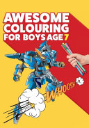 Awesome Colouring Book For Boys Age 7