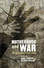 Motherhood and War