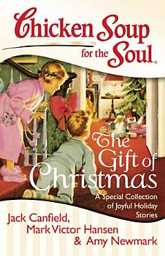 Chicken Soup for the Soul  The Gift of Christmas PDF