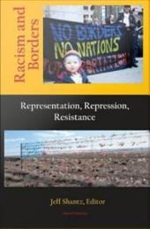 Racism and Borders: Representation, Repression, Resistance