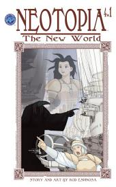 Neotopia Volume 4: The New World #1