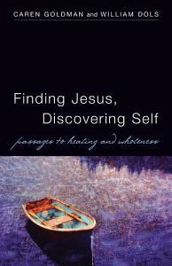 Finding Jesus  Discovering Self PDF