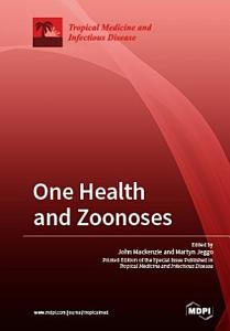 One Health and Zoonoses
