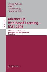 Advances In Web Based Learning Icwl 2005 Book PDF