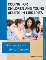 Coding for Children and Young Adults in Libraries PDF