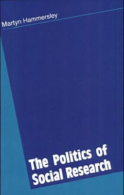 The Politics of Social Research PDF