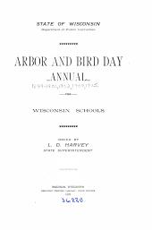Arbor & Bird Day Annual: For Wisconsin Schools