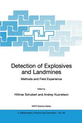 Detection of Explosives and Landmines: Methods and Field Experience