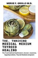The, Thriving Medical Medium Thyroid Healing