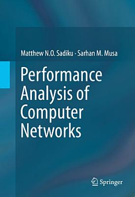 Performance Analysis of Computer Networks PDF