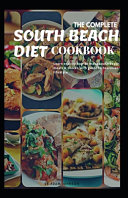 The Complete South Beach Diet Cookbook