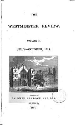 The Westminster Review Volume II July October 1824 PDF