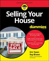 Selling Your House For Dummies PDF