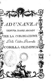 Adunanza tenuta dagli Arcadi per la coronazione della celebre pastorella Corilla Olimpica