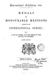 Medals and honourable mentions awarded by the international juries; with a list of jurors, and the report of the council of chairmen