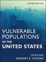 Vulnerable Populations in the United States