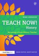 Teach Now! History