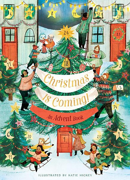 Download Christmas Is Coming  An Advent Book Book