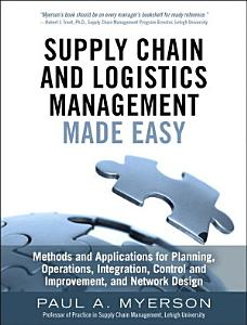 Supply Chain and Logistics Management Made Easy PDF