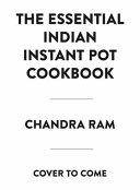 The Complete Indian Instant Pot Cookbook PDF