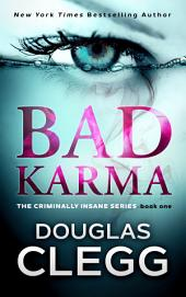 Bad Karma: A gripping serial killer thriller