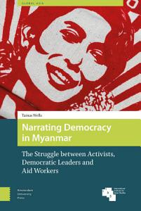 Narrating Democracy in Myanmar PDF