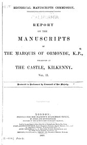 Manuscripts of the Marquis of Ormonde, preserved at the Castle Kilkenny