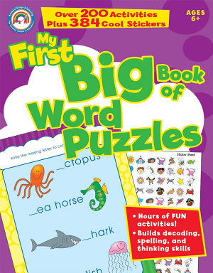 My First Big Book of Word Puzzles  Ages 6   9