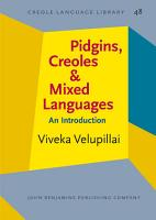 Pidgins  Creoles and Mixed Languages PDF