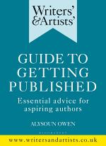 Writers' & Artists' Guide to Getting Published