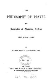The philosophy of prayer and principles of Christian service