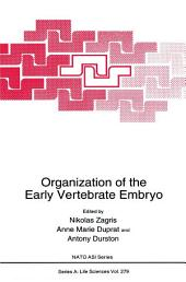 Organization of the Early Vertebrate Embryo