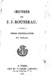 Oeuvres de J. J. Rousseau. Tome 1. -21: XXI. Pieces justificatives et tables