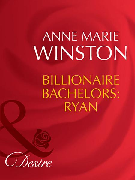 Billionaire Bachelors Ryan Mills Boon Desire The Baby Bank Book 6